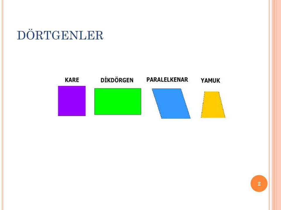 DÖRTGENLER 2