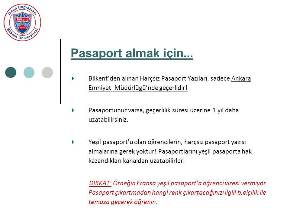 Pasaport almak için...