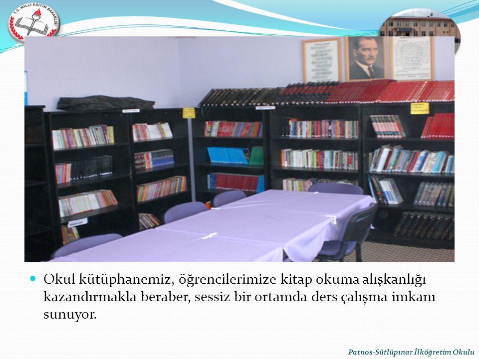 Okul kütüphanemiz, öğrencilerimize kitap okuma alışkanlığı kazandırmakla beraber, sessiz bir ortamda ders çalışma imkanı sunuyor. Patnos-Sütlüpınar İl