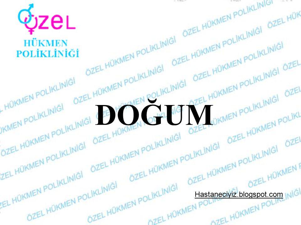 DOĞUM Hastaneciyiz.blogspot.com