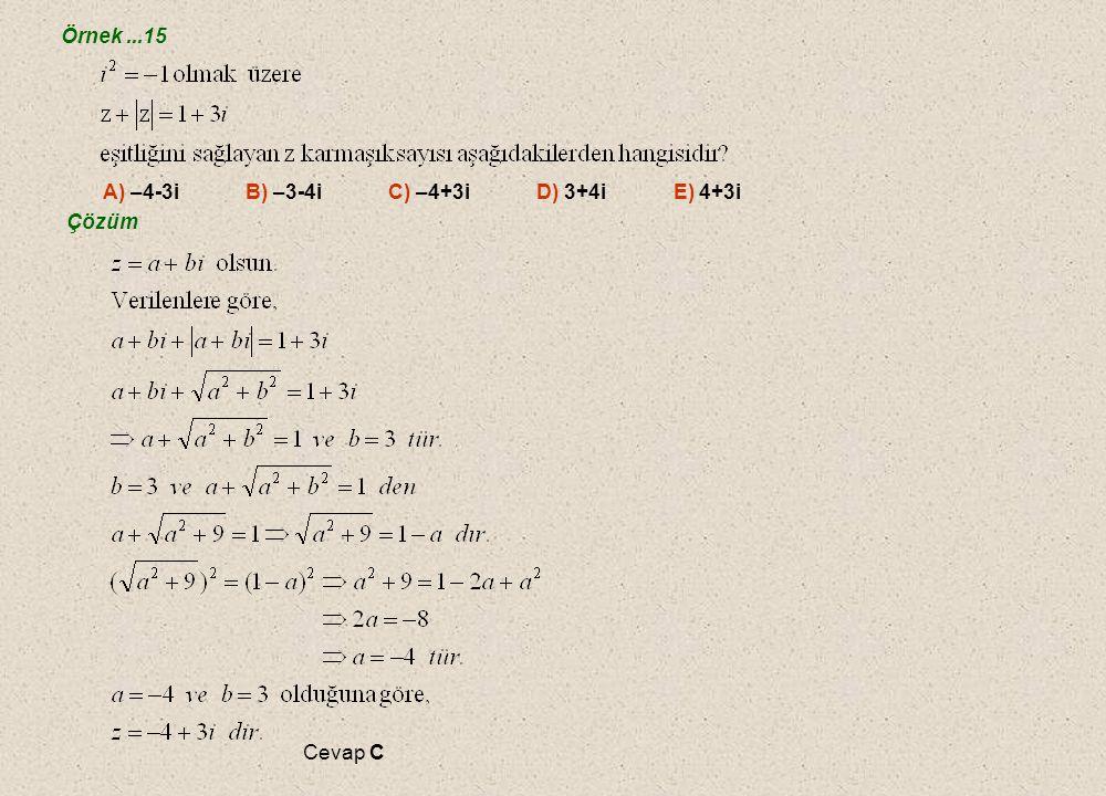 H. Mutlak Değerle İlgili Özellikler H. Mutlak Değerle İlgili Özellikler Örnek...14 Çözüm Cevap A A) 1 B) C) D) 2 E) 5