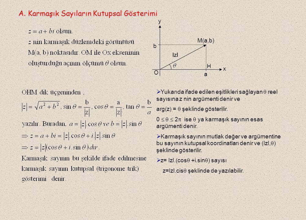 z 1 = x 1 + iy 1 ve z 2 = x 2 + iy 2 sayıları arasındaki uzaklık, bu sayıların karmaşık düzlemdeki görüntüleri olan noktalar arasındaki uzaklığa eşittir.