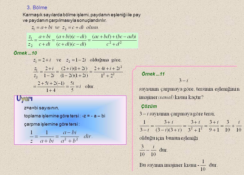 Örnek...8 Örnek...9 A) 125 B) 64 C) 27 D) 8i E) 4i Çözüm Cevap A 1.2. 3. Çözüm 1. 2.3.