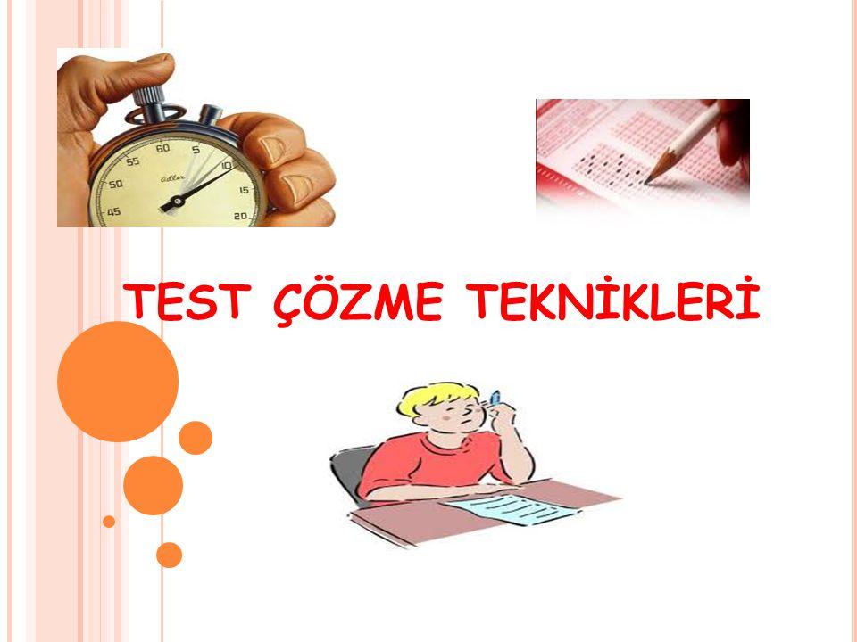 TEST ÇÖZME TEKNİKLERİ