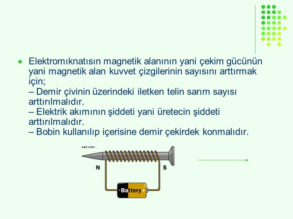 Elektromıknatısın magnetik alanının yani çekim gücünün yani magnetik alan kuvvet çizgilerinin sayısını arttırmak için; – Demir çivinin üzerindeki ilet
