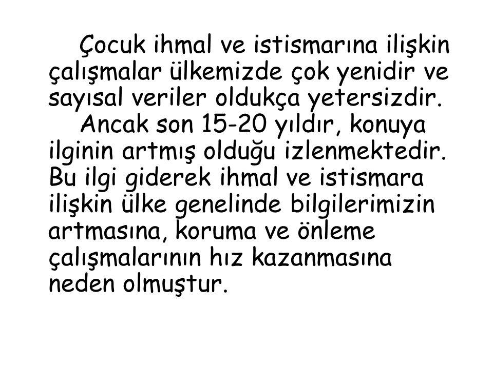 Türkiye de yapılan cinsel taciz çalışmaları çok sınırlı sayıda olduğu için ne oranda ensestle karşılaştığımızı kesin olarak söylemek mümkün olamamaktadır.