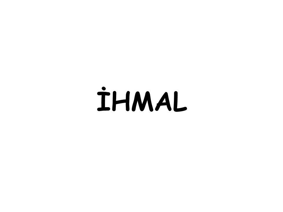İHMAL