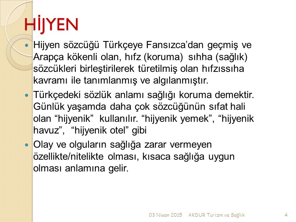 H İ JYEN Hijyen sözcüğü Türkçeye Fansızca'dan geçmiş ve Arapça kökenli olan, hıfz (koruma) sıhha (sağlık) sözcükleri birleştirilerek türetilmiş olan hıfzıssıha kavramı ile tanımlanmış ve algılanmıştır.