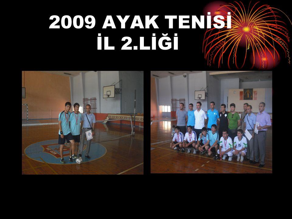 2009 AYAK TENİSİ İL 2.LİĞİ
