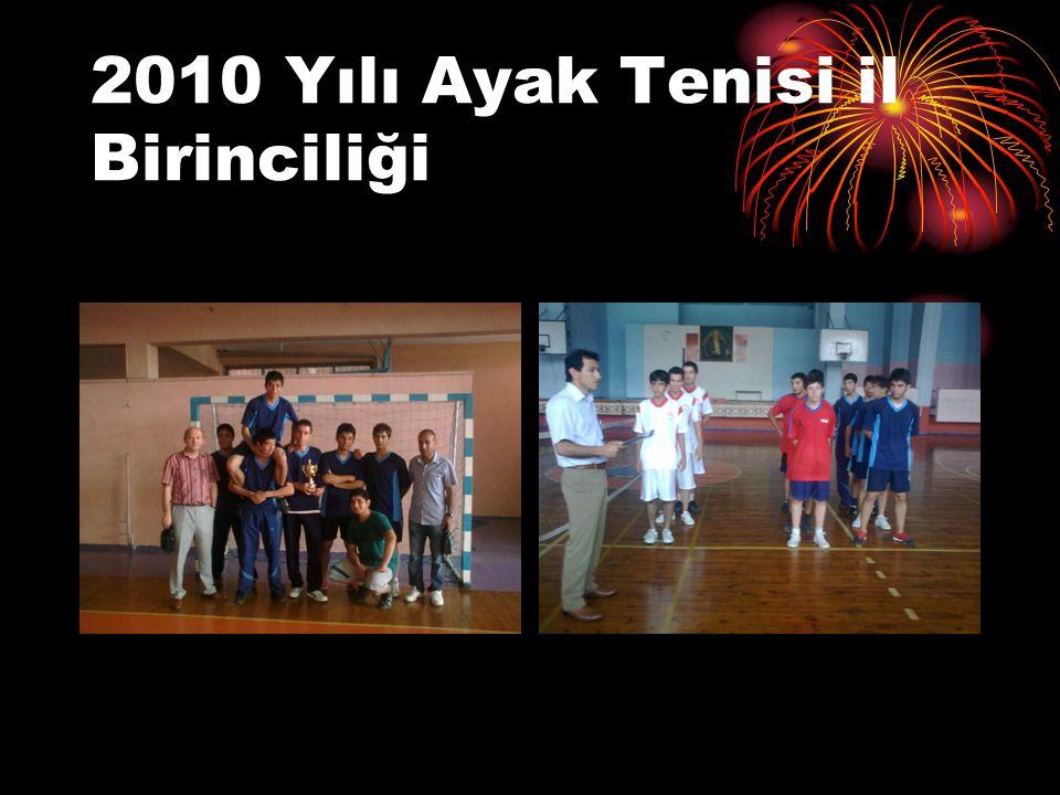 2010 Yılı Ayak Tenisi il Birinciliği
