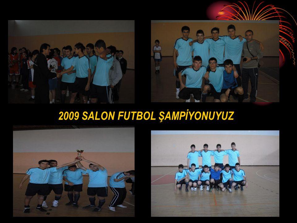 2009 SALON FUTBOL ŞAMPİYONUYUZ