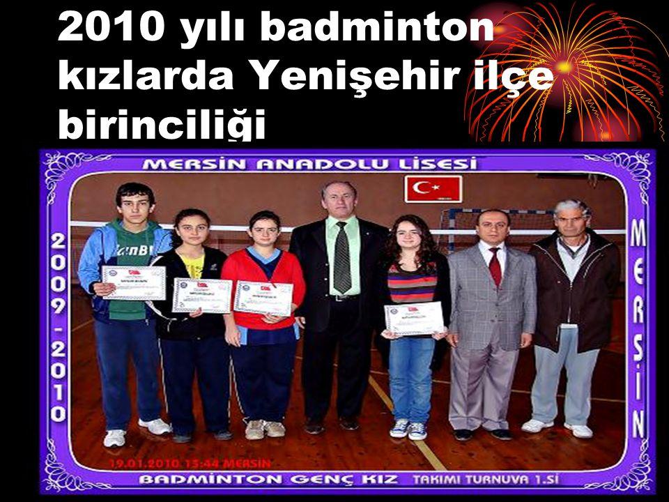 2010 yılı badminton kızlarda Yenişehir ilçe birinciliği