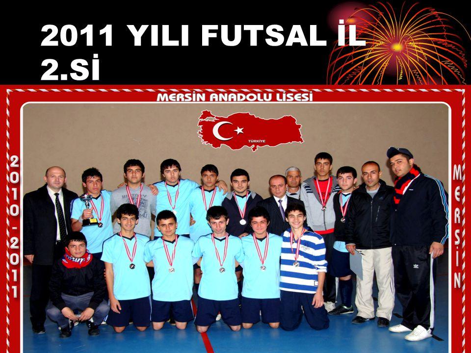 2011 YILI FUTSAL İL 2.Sİ
