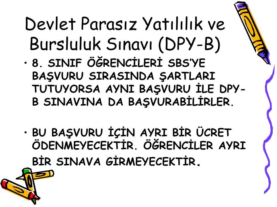 Devlet Parasız Yatılılık ve Bursluluk Sınavı (DPY-B) 8.