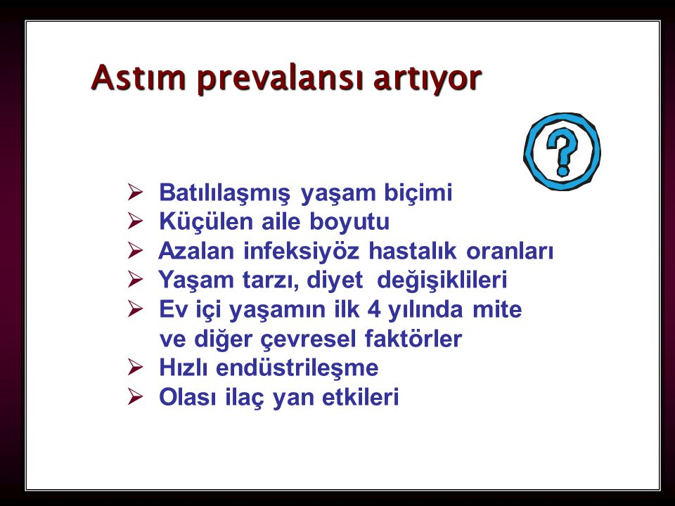 26 ASTIM TANISI; radyoloji Genellikle normaldir.