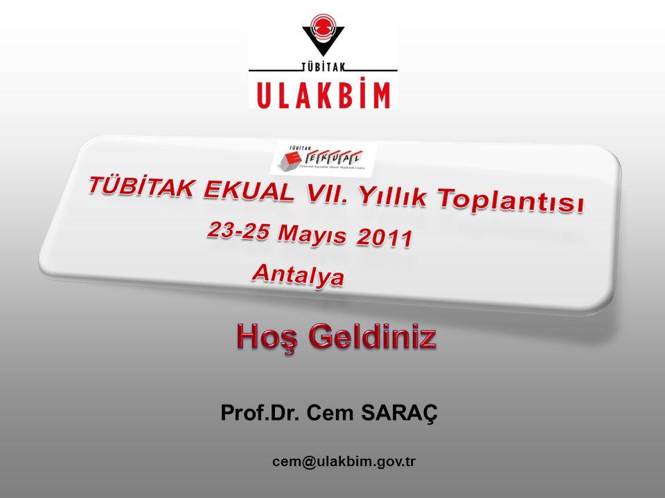 Prof.Dr. Cem SARAÇ cem@ulakbim.gov.tr