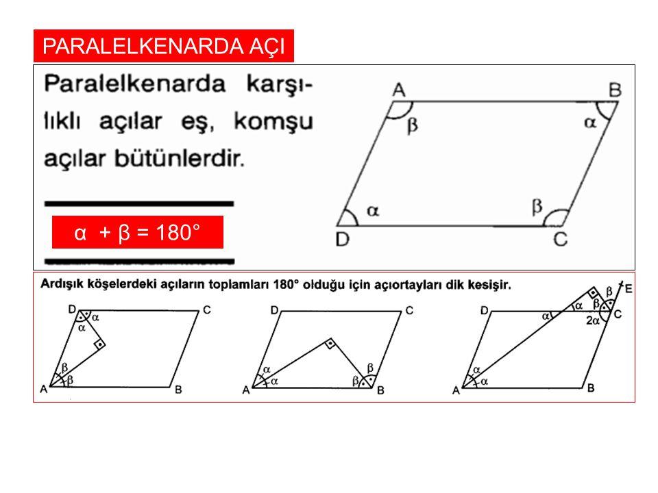 PARALELKENARDA AÇI α + β = 180°