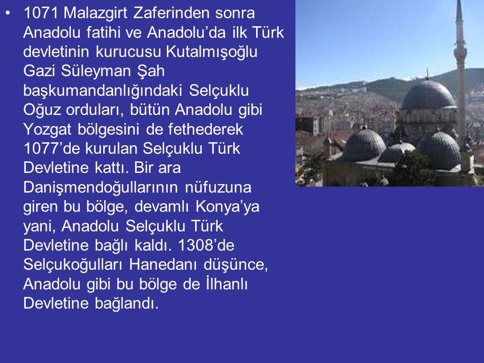 1071 Malazgirt Zaferinden sonra Anadolu fatihi ve Anadolu'da ilk Türk devletinin kurucusu Kutalmışoğlu Gazi Süleyman Şah başkumandanlığındaki Selçuklu