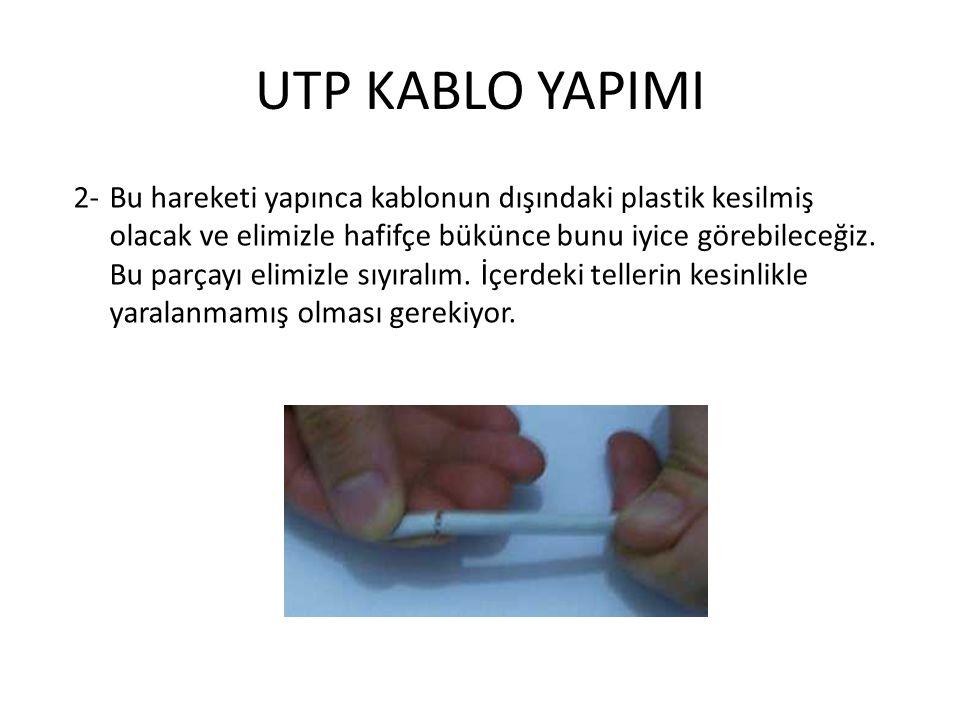 UTP KABLO YAPIMI 2-Bu hareketi yapınca kablonun dışındaki plastik kesilmiş olacak ve elimizle hafifçe bükünce bunu iyice görebileceğiz. Bu parçayı eli