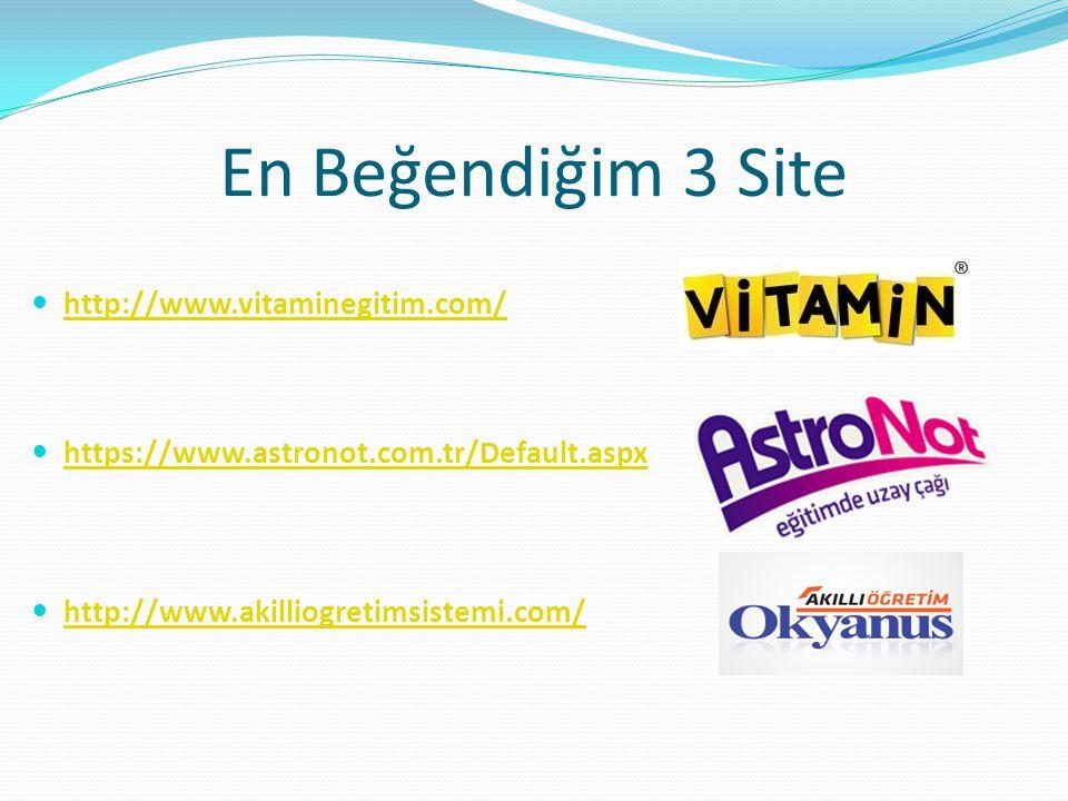 Bulduğum Siteler 1. http://www.vitaminegitim.com/ http://www.vitaminegitim.com/ 2. http://www.morpakampus.com/ http://www.morpakampus.com/ 3. http://w
