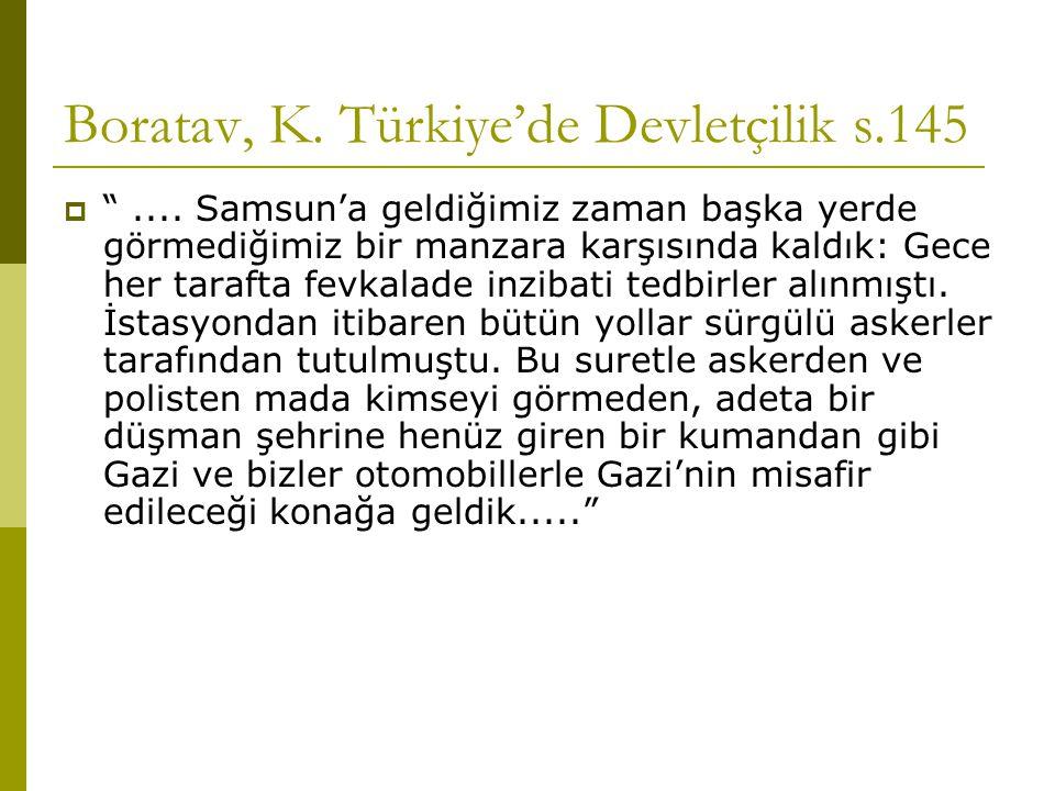 Boratav, K. Türkiye'de Devletçilik s.145  ....