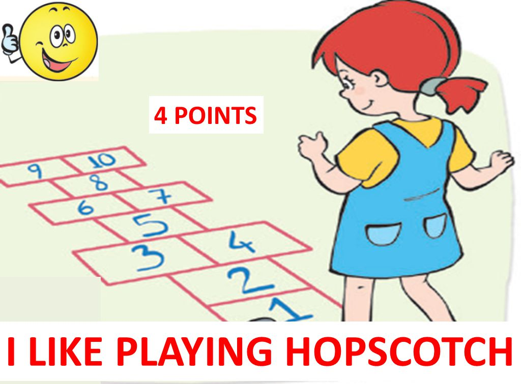 I LIKE PLAYING HOPSCOTCH 4 POINTS