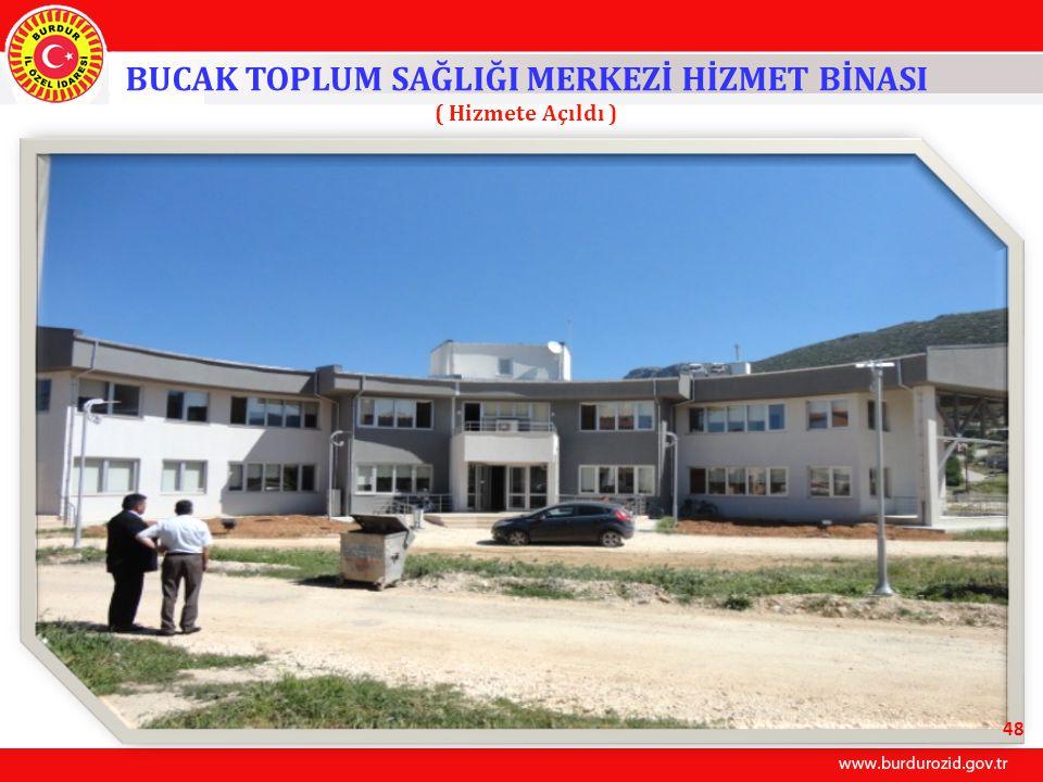 BUCAK TOPLUM SAĞLIĞI MERKEZİ HİZMET BİNASI ( Hizmete Açıldı ) 48