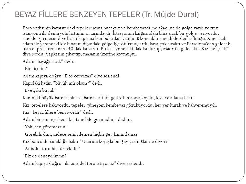 BEYAZ FİLLERE BENZEYEN TEPELER (Tr.
