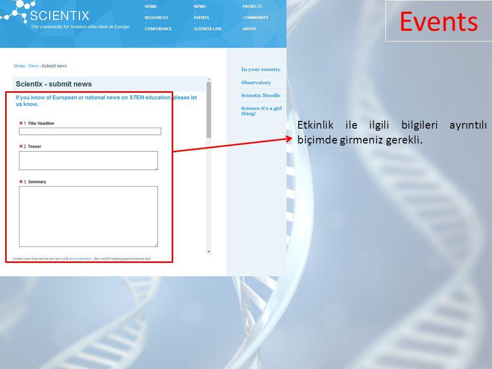 Etkinlik ile ilgili bilgileri ayrıntılı biçimde girmeniz gerekli. Events