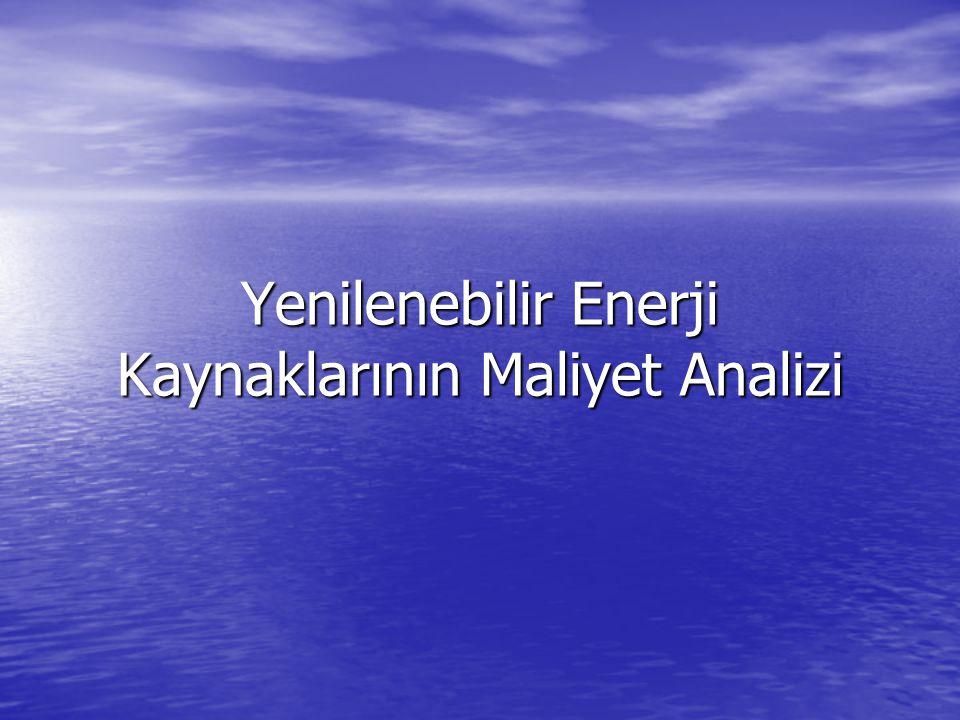 Yenilenebilir Enerji Kaynaklarının Maliyet Analizi
