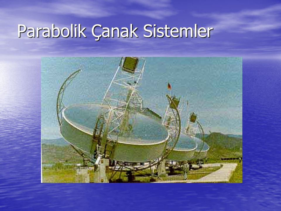 Parabolik Çanak Sistemler