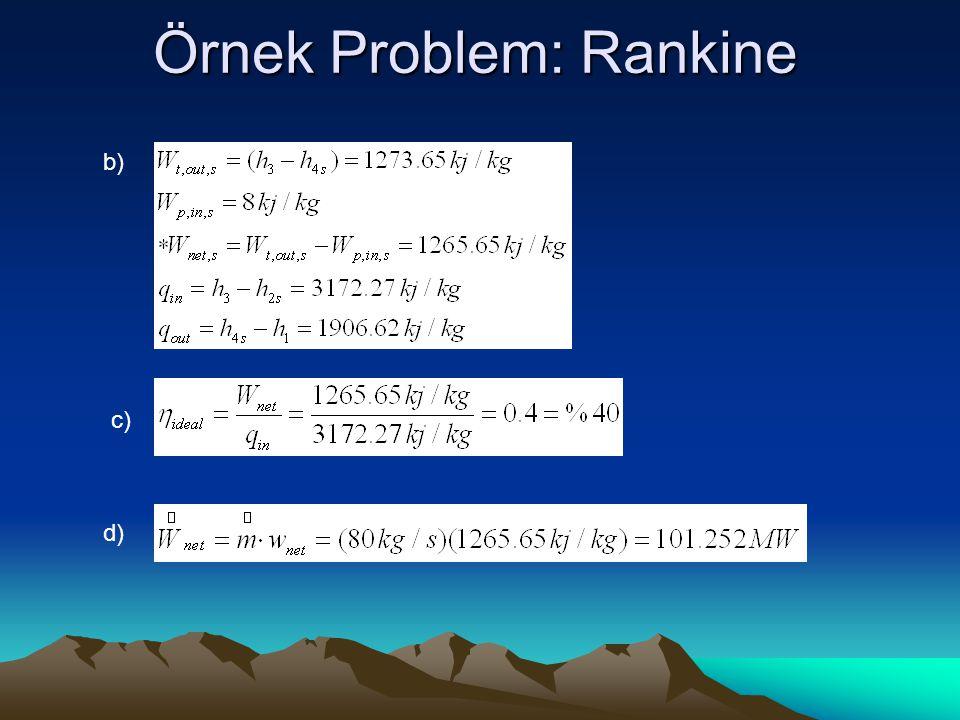 Örnek Problem: Rankine b) c) d)