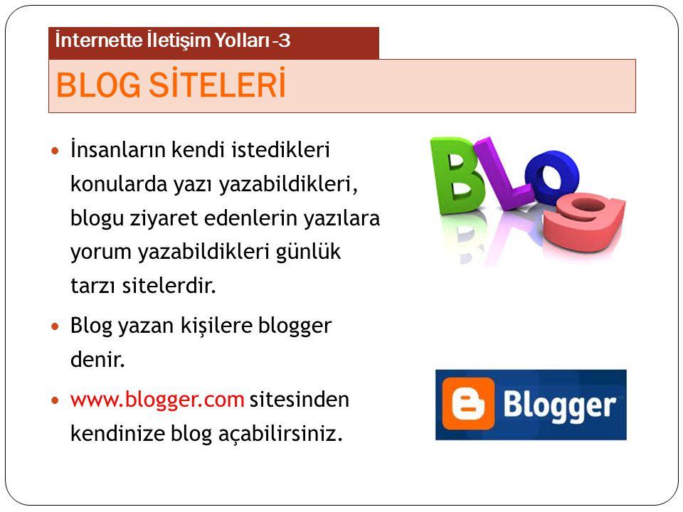 İnsanların kendi istedikleri konularda yazı yazabildikleri, blogu ziyaret edenlerin yazılara yorum yazabildikleri günlük tarzı sitelerdir. Blog yazan