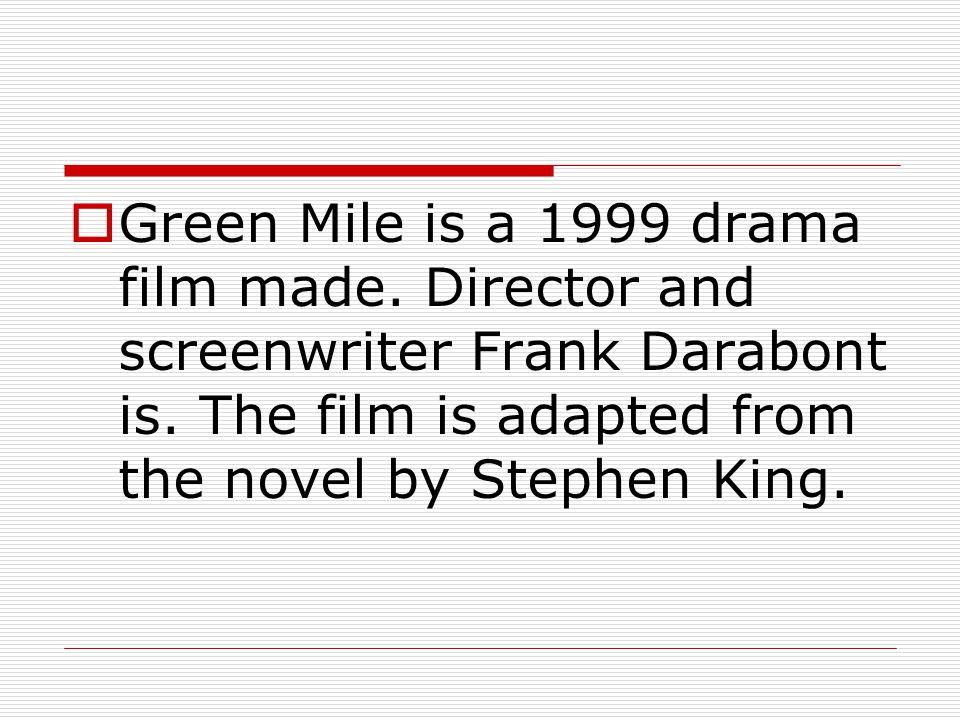  Yeşil Yol (orijinal ismiyle The Green Mile) 1999 yapımı dram filmidir.