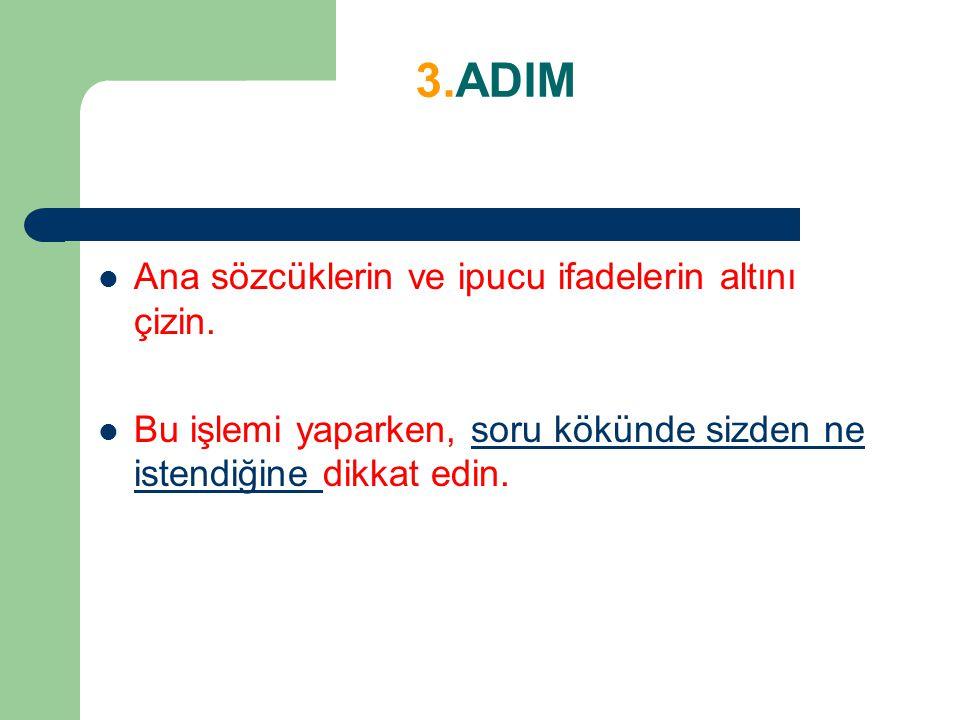 11.ADIM Standart bir test oluyorsanız,aynı bölümün yanıtlarını yanıt kağıdına aynı anda geçirin.