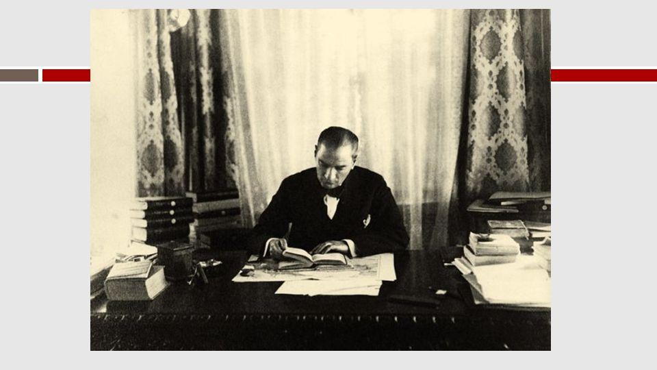  Mustafa Kemal Atatürk (ya da Kamâl Atatürk) (d.1881, Selânik – ö.