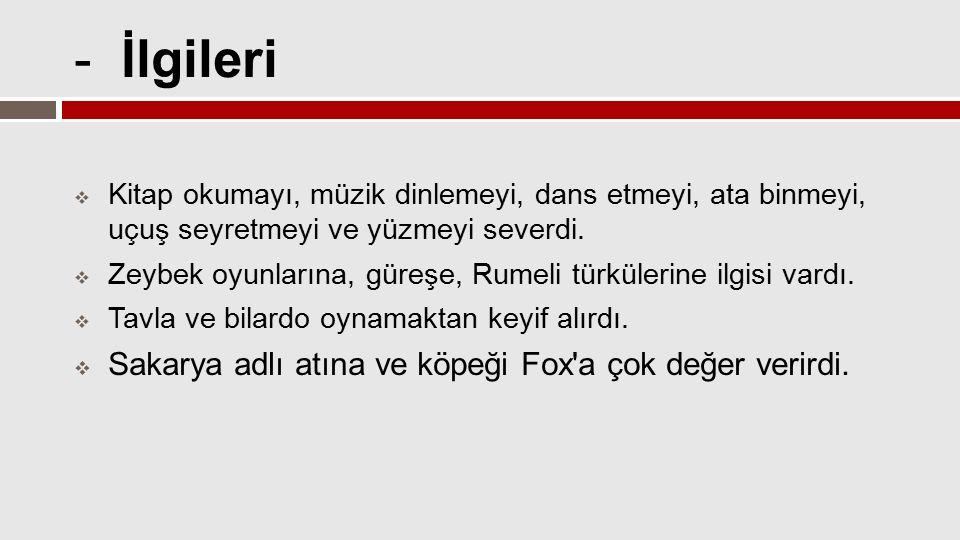- Ölümü  Atatürk ün sağlık durumu 1937 yılından itibaren bozulmaya başladı.