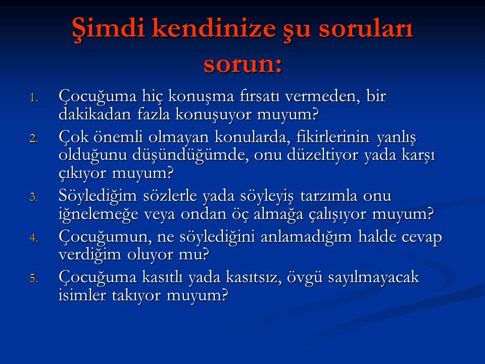 www.rehberlikportali.com © Hayat Rehberiniz © rehberlikportali@gmail.com Şimdi kendinize şu soruları sorun: 1.