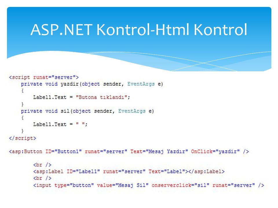 ASP.NET Kontrol-Html Kontrol