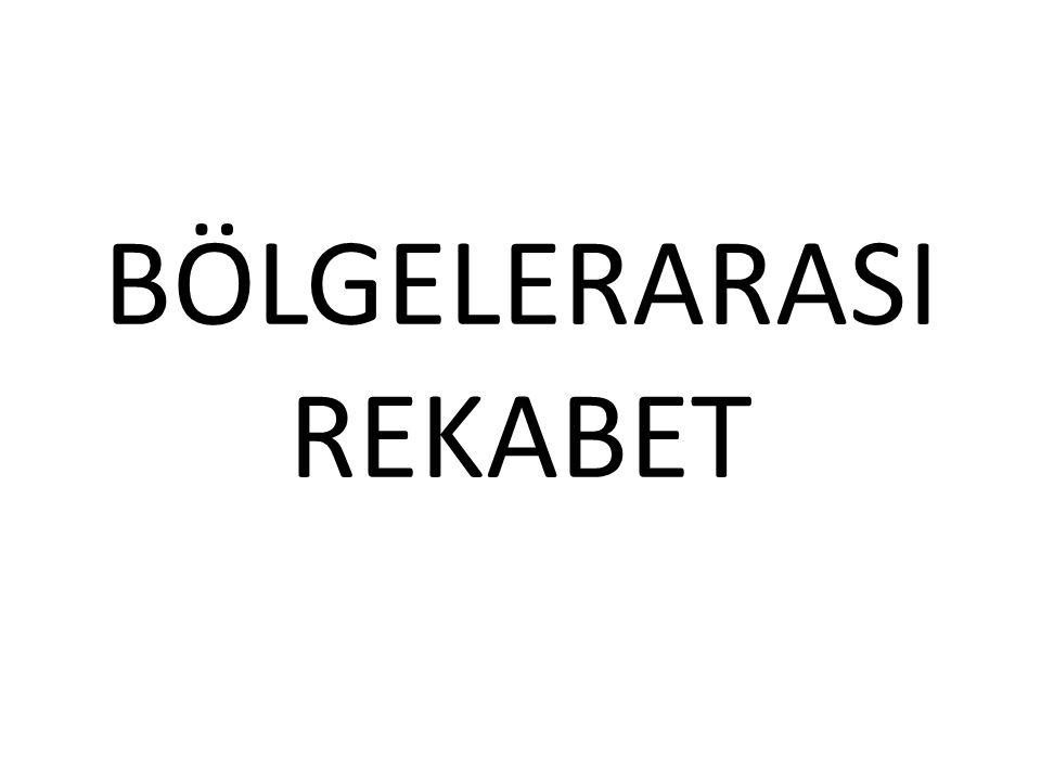 BÖLGELERARASI REKABET