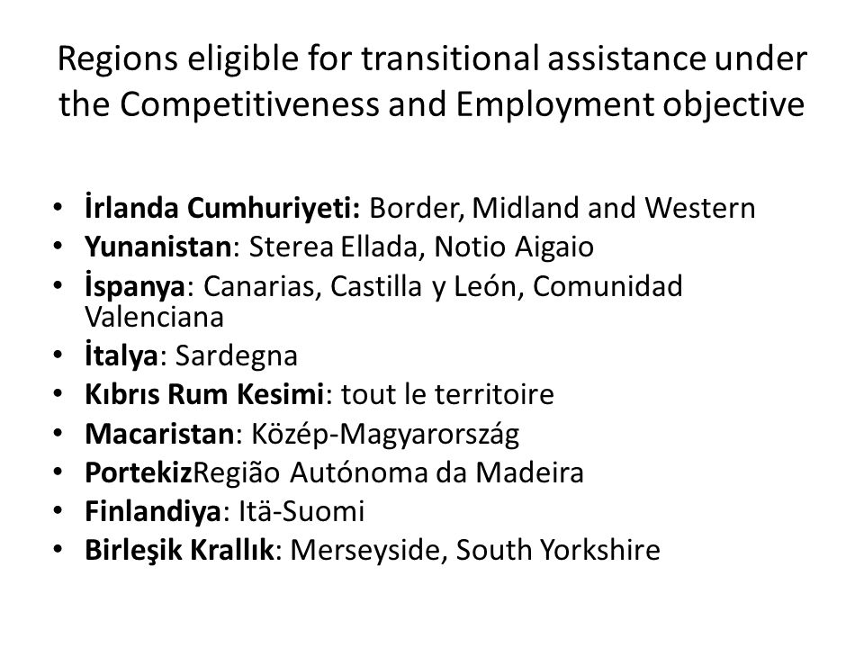 Regions eligible for transitional assistance under the Competitiveness and Employment objective İrlanda Cumhuriyeti: Border, Midland and Western Yunan