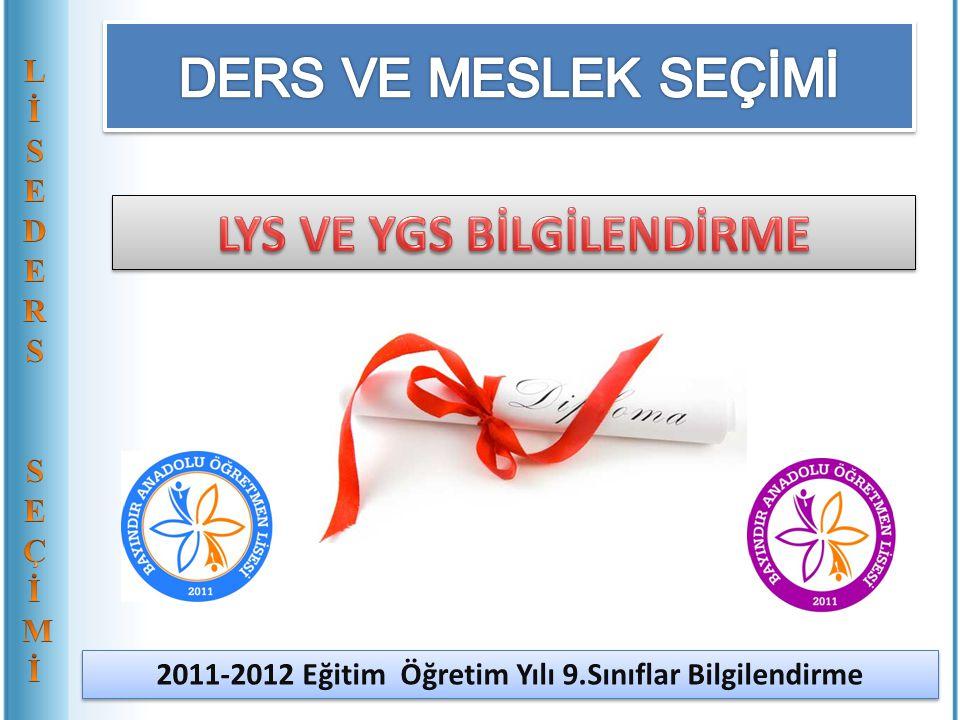 2011-2012 Eğitim Öğretim Yılı 9.Sınıflar Bilgilendirme