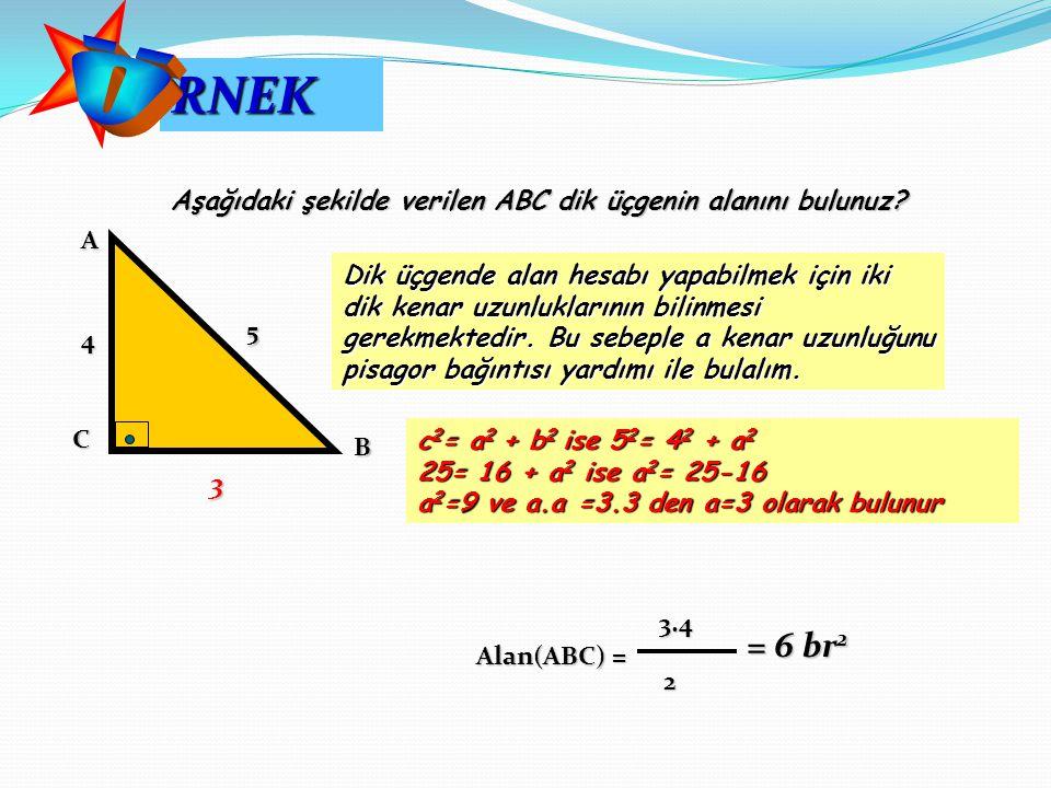 AC B 5 4 Aşağıdaki şekilde verilen ABC dik üçgenin alanını bulunuz? Dik üçgende alan hesabı yapabilmek için iki dik kenar uzunluklarının bilinmesi ger