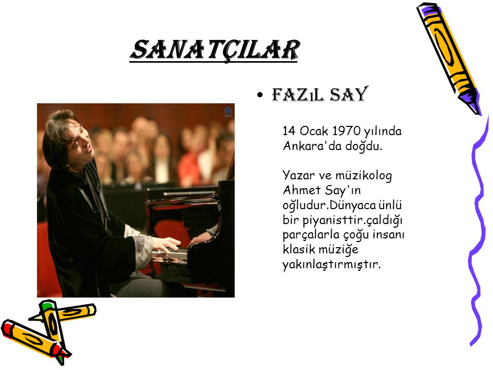 SANATÇILAR Sertab Erener 1964 yılında İstanbul'da dünyaya geldi. Annesinin adı Yücel, babasının adı Nizamettin'dir İlk albümü olan Sakin Ol 1992 yılın