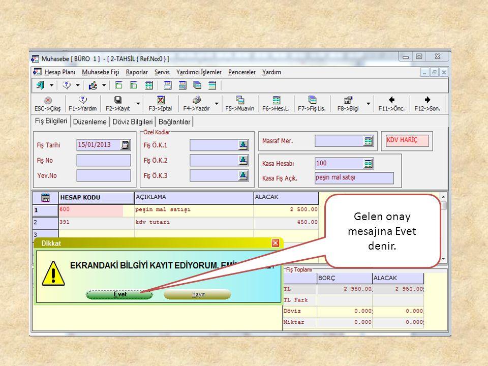 Hesapların fiş üzerinde düzenlenmiş hali F2 Kayıt tuşuna basılarak devam edilir.