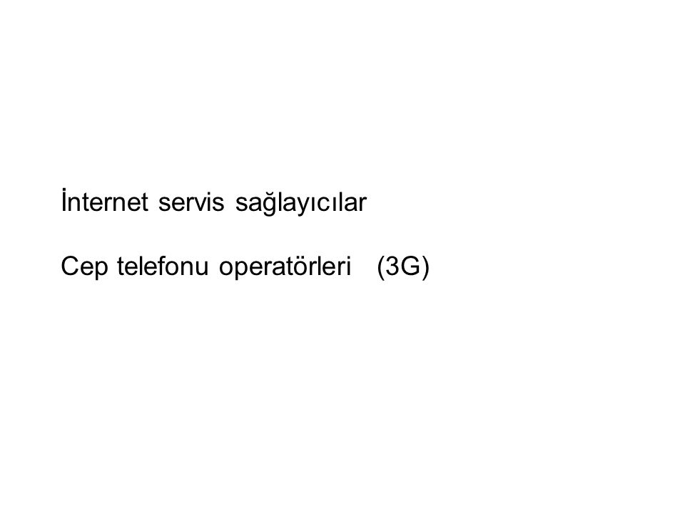 İnternet servis sağlayıcılar Cep telefonu operatörleri (3G)