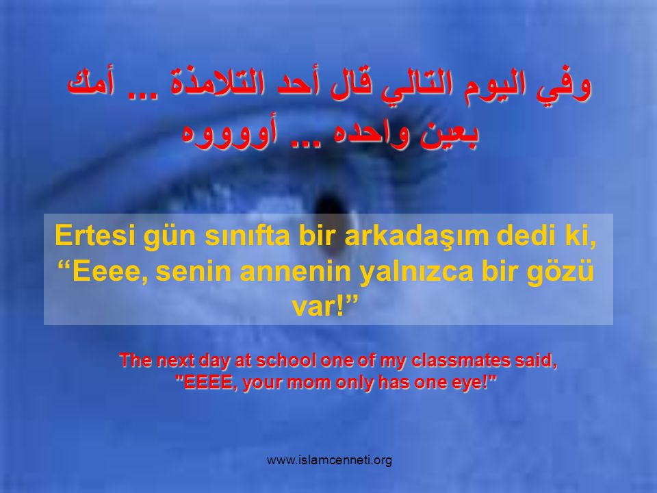 www.islamcenneti.org وفي اليوم التالي قال أحد التلامذة...