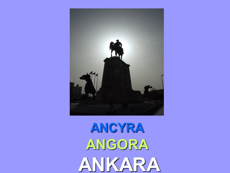 ANCYRA ANGORA ANKARA