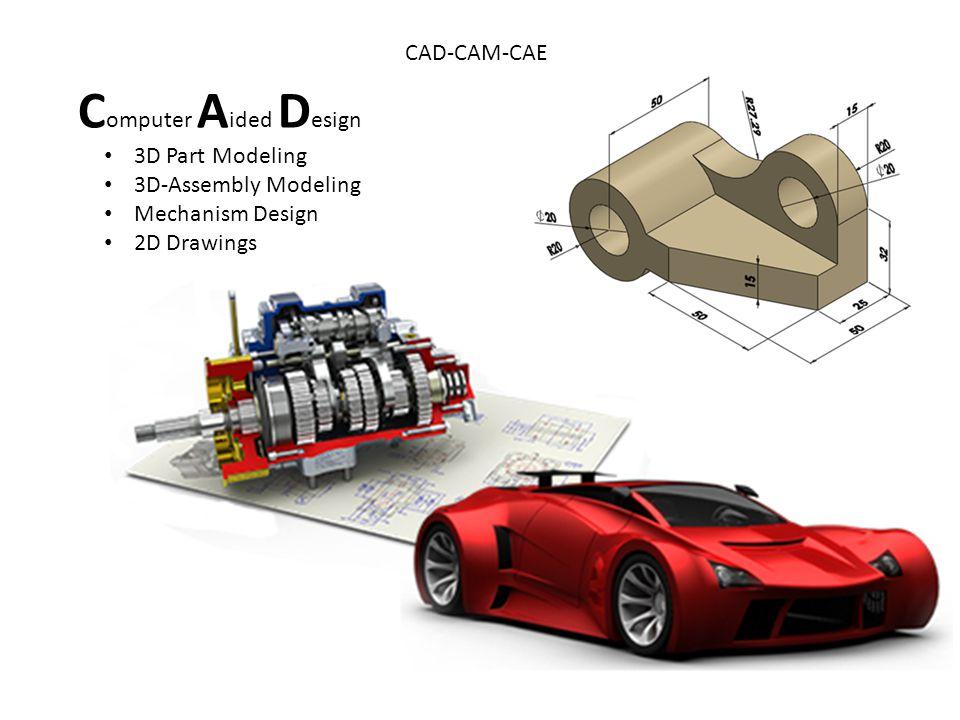 CAD-CAM-CAE C omputer A ided M anifacturing CNC Milling, (2.5 – 3 – 5 axis) (Dik işleme) CNC Turning (Tornalama) Electrical Discharge Machining (Elektro Erozyon ) Rapid Prototyping (hızlı prototipleme)