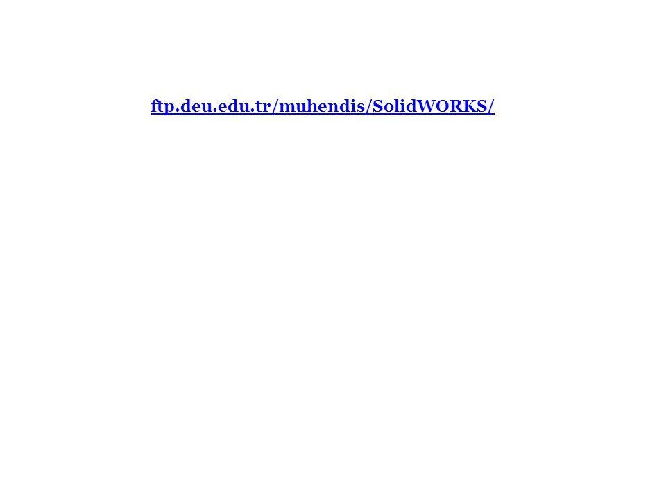 ftp.deu.edu.tr/muhendis/SolidWORKS/